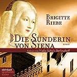 Die Sünderin von Siena | Brigitte Riebe