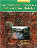 img - for Geomorphic Processes and Riverine Habitat (Water Science and Application) book / textbook / text book