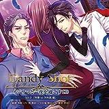【シチュエーションCD】Dandy Shot オジサマと一夜を過ごすCD Vol.3「刑事 vs 外科医 編」