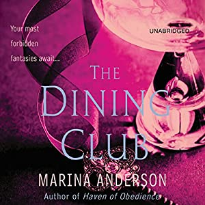 The Dining Club Audiobook