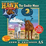 The Cookie Moon (       UNABRIDGED) by John R. Erickson Narrated by John R. Erickson