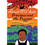 Precious and the Puggies: Precious Ramotswe's Very First Case (No. 1 Ladies' Detective Agency) (Scots Edition)...