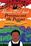 Alexander McCall Smith Precious and the Puggies: Precious Ramotswe's Very First Case (No. 1 Ladies Detective Agency) (translated into Scots by James Robertson)