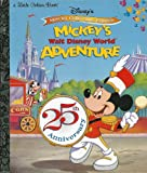 Mickey's Walt Disney World Adventure (Little Golden Books)