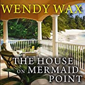 The House on Mermaid Point: Ten Beach Road, Book 3 | [Wendy Wax]