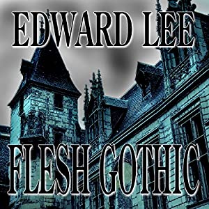 Flesh Gothic Audiobook
