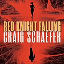 Red Knight Falling: Harmony Black, Book 2 Audiobook by Craig Schaefer Narrated by Christina Traister