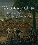 img - for The Fabric of Liberty: A History of the Society of the Cincinnati of the State of South Carolina (Distributed for Home House Press) book / textbook / text book