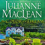 The Color of a Dream: The Color of Heaven, Book 4 (       UNABRIDGED) by Julianne MacLean Narrated by Jennifer O'Donnell, Chris Ruen