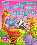 Una Comida Entre Amigos (Spanish Edition)