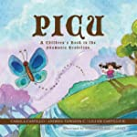 Picu: A Children's Book in the Shaman...