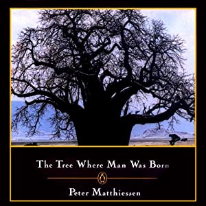 The Tree Where Man Was Born Audiobook