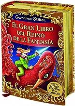 El Gran Libro Del Reino De La Fantasía (Geronimo Stilton)