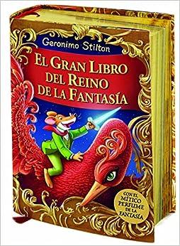 El Gran Libro Del Reino De La Fantasía Geronimo Stilton