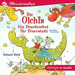 Ein Drachenfest für Feuerstuhl und andere Geschichten (Die Olchis) Hörspiel