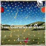 Four Centuries of Chant