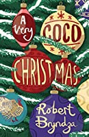 A Very Coco Christmas: A Delicious Prequella to the Coco Pinchard Series