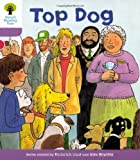 Top Dog. Roderick Hunt, Gill Howell