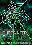 The Tainted Web (The Godhunter Book 7) (English Edition)