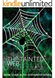 The Tainted Web (The Godhunter Book 7)