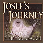 Josef's Journey | [Elsie Poorbaugh]