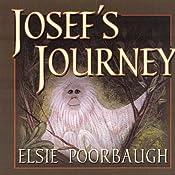 Josef's Journey | [Elsie Poorbaugh]