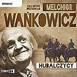Hubalczycy | Melchior Wankowicz