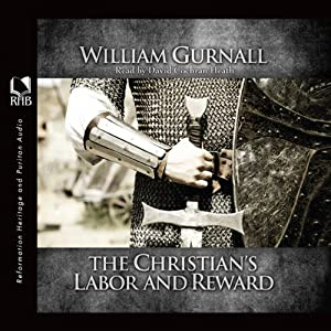 The Christian's Labor and Reward Audiobook