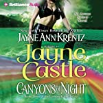 Canyons of Night: Book Three of the Looking Glass Trilogy (       ABRIDGED) by Jayne Castle Narrated by Joyce Bean