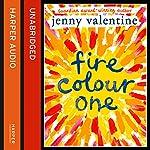 Fire Colour One | Jenny Valentine