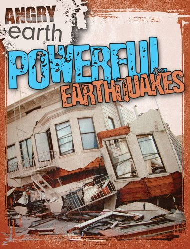Powerful Earthquakes (Angry Earth)