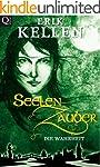 SeelenZauber - Die Wahrheit: Fantasy...