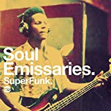 Soul Emissaries ~ Superfunk