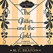 The Glitter and the Gold: The Endearing Young Charms, Book 5 | M. C. Beaton