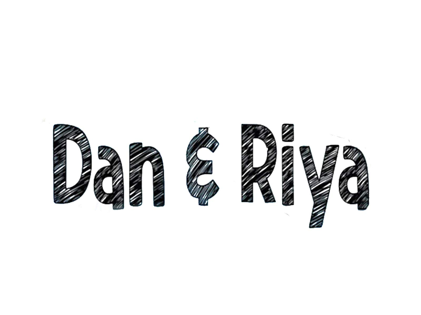 Dan And Riya - Season 1