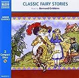 Classic Fairy Stories (Classic Literature With Classical Music. Junior Classics)