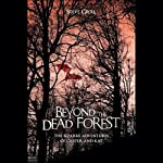 Beyond the Dead Forest: The Bizarre Adventures of Carter and Kat | Steve Groll
