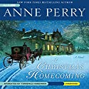 A Christmas Homecoming: A Novel (       UNABRIDGED) by Anne Perry Narrated by Terrence Hardiman