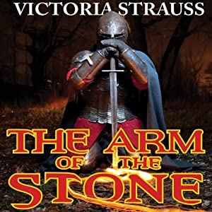 The Arm of the Stone | [Victoria Strauss]