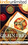 The Best Collection of Grain Free Piz...