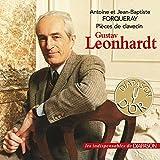 Gustav Leonhardt joue Forqueray : Pièces de clavecin.