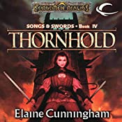 Thornhold: Forgotten Realms: Songs & Swords, Book 4 | Elaine Cunningham