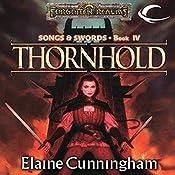 Thornhold: Forgotten Realms: Songs & Swords, Book 4 | Elaine Cunningham