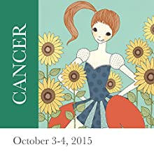 Cancer: October 3-4, 2015  by Tali Edut, Ophira Edut Narrated by Lesa Wilson