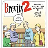 Brevity 2: Another Collection of Comics by Guy and Rodd ~ Guy Endore-Kaiser