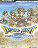Dragon Quest IX: Sentinels of the Starry Sky (Bradygames Signature Guides) Michael Lummis