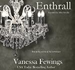 Enthrall: Enthrall Sessions, Book 1 | Vanessa Fewings