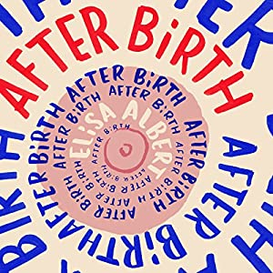 After Birth Audiobook