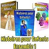Livres pour Enfants: Histoires pour Enfants - Ensemble 1: Livres en français (Livres pour Enfants de 5 à 12 ans)...