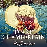 Reflection   Diane Chamberlain